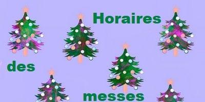 Horaires de Noël 2017